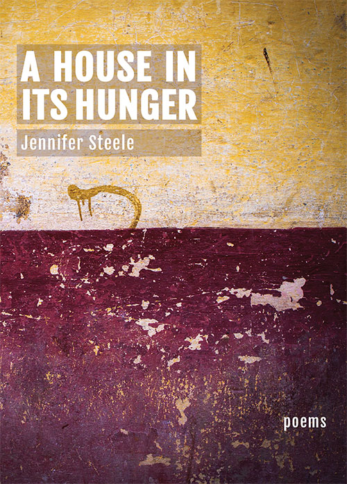 A-House-In-Its-Hunger-by-Jennifer-Steele-Cover-(social-media-version)